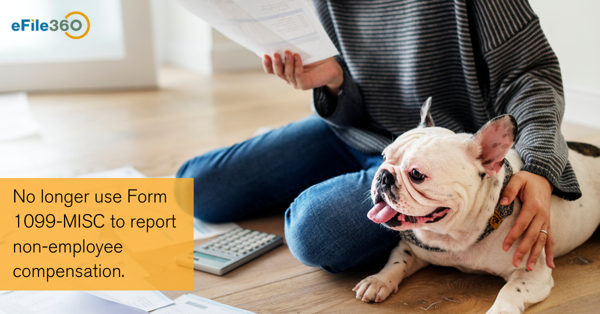 No longer use Form 1099-MISC to report non-employee compensation.