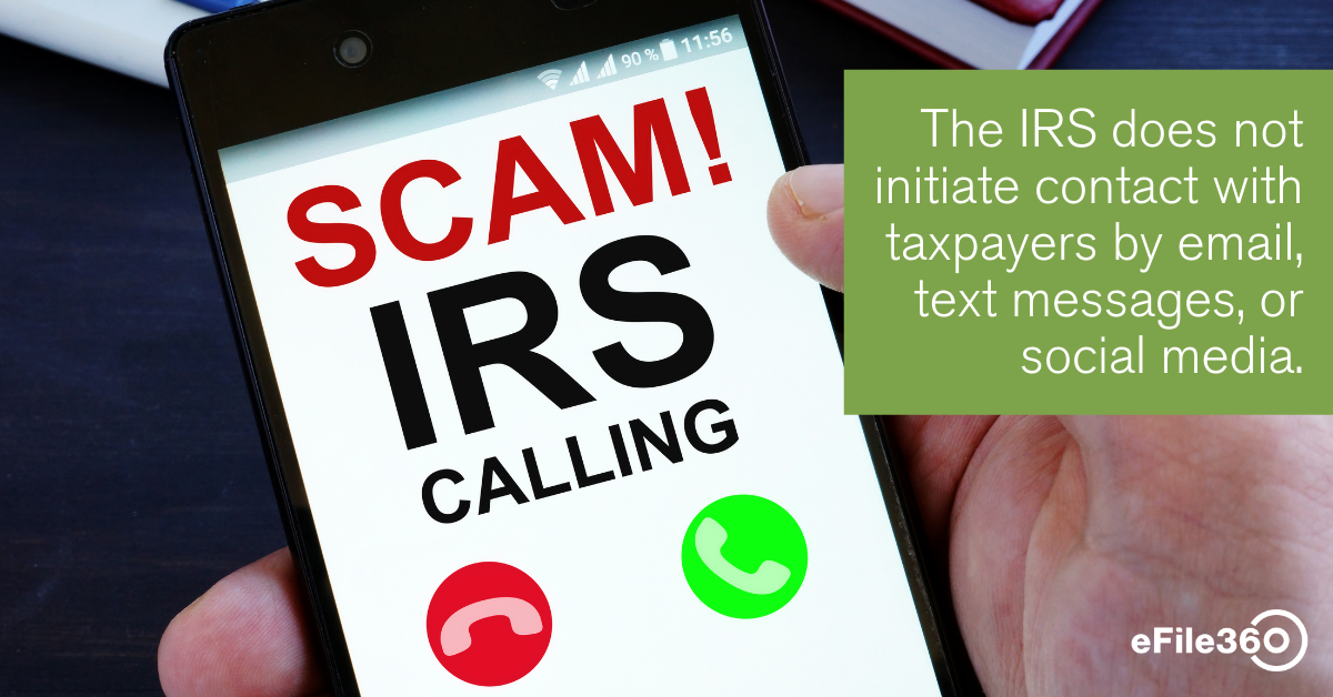 The IRS does not initiate contact with taxpayers by email, text messages, or social media.